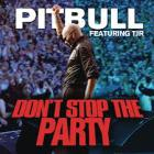 Pitbull - Don't Stop The Party (Feat. TJR) (CDS)