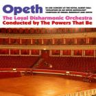 Opeth - Opeth In Live Concert At The Royal Albert Hall