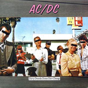 Dirty Deeds Done Dirt Cheap (Remastered 1994)