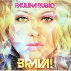 Paulina Rubio - Brava