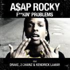 A$ap Rocky - F**kin' Problems (CDS)