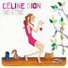 Celine Dion - Sans Attendre (Deluxe Edition)