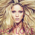 Shakira - Hot Love (CDS)