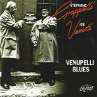 Stephane Grappelli - Venupelli Blues (With Joe Venuti) (Reissued 2004)