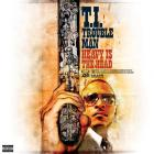 T.I. - Trouble Man: Heavy Is The Head (Deluxe Edition) CD1