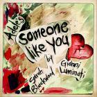 Walk Off The Earth - Someone Like You (CDS)