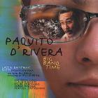 Paquito D'Rivera - Big Band Time