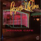 Paquito D'Rivera - Havana Cafe