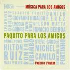 Paquito D'Rivera - Paquito Para Los Amigos