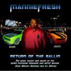 Mannie Fresh - Return Of The Ballin'