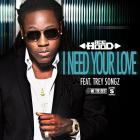 Ace Hood - I Need Your Love (CDS)