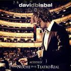 david bisbal - Una Noche En El Teatro Real CD1