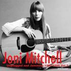 Joni Mitchell - Unplugged & Jamming Vol. 2