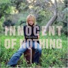 Innocent Of Nothing