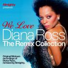 Diana Ross - Almighty Presents: We Love Diana Ross (The Remix Collection) CD1
