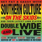 Southern Culture On The Skids - Doublewide And Live CD1