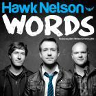 Hawk Nelson - Words (CDS)