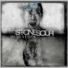 Stone Sour - Do Me A Favor (CDS)