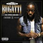 Ace Hood - Bugatti (CDS)