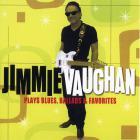 Jimmie Vaughan - Plays Blues, Ballads Favorites