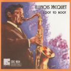 Illinois Jacquet - Loot to Boot