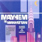 Illinois Jacquet - Mayhem In Manhattan (With Flip Phillips)