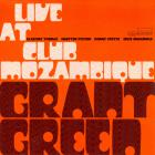 Grant Green - Live At Club Mozambique (Remastered 2006)