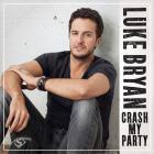 Luke Bryan - Crash My Party (CDS)