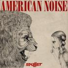 Skillet - American Noise (CDS)
