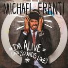 I'm Alive (Life Sounds Like)