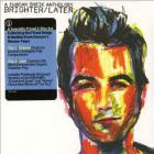 Brighter / Later: A Duncan Sheik Anthology CD1