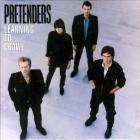 The Pretenders - Learning To Craw  (Remastered 2007)