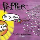 Pepper - To Da Max