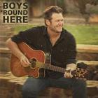 Blake Shelton - Boys 'Round Here (CDS)