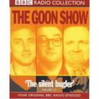 The Goon Show Vol. 17: The Silent Bugler (Remastered 1999) CD1