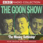 The Goon Show Vol. 21: The Missing Battleship (Remastered 2003) CD1