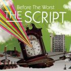 The Script - Before The Worst (MCD)