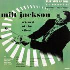 Milt Jackson - Wizard Of The Vibes (Remastered 2001)
