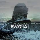 Manafest - Overboard (CDS)