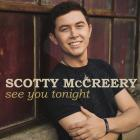 Scotty Mccreery - See You Tonight (cds)