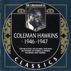 Coleman Hawkins - The Chronological Classics: 1946-1947