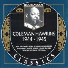 Coleman Hawkins - The Chronological Classics: 1944 - 1945