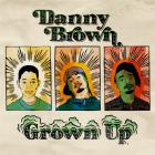 Danny Brown - Grown Up (CDS)