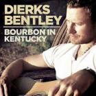 Dierks Bentley - Bourbon In Kentucky (CDS)