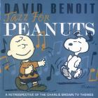 David Benoit - Jazz For Peanuts: A Retrospective Of Charlie Brown Tv Themes