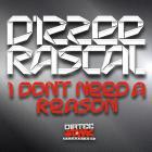 Dizzee Rascal - I Don't Need A Reason (CDS)