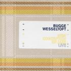 Bugge Wesseltoft - Live