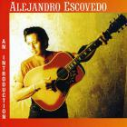 Alejandro Escovedo - An Introduction