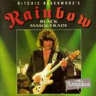 Ritchie Blackmore's Rainbow - Black Masquerade CD1