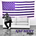 A$ap Rocky - Peso (CDS)